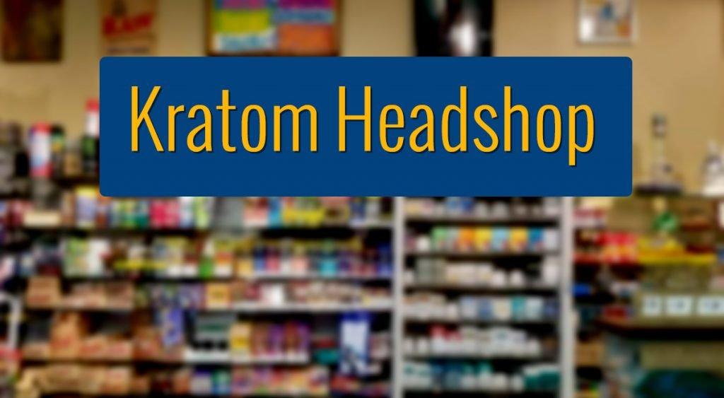 Kratom headshop