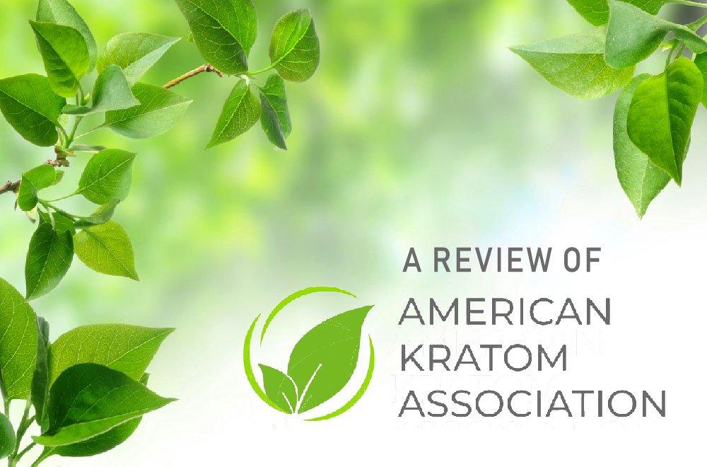 American Kratom Association Review