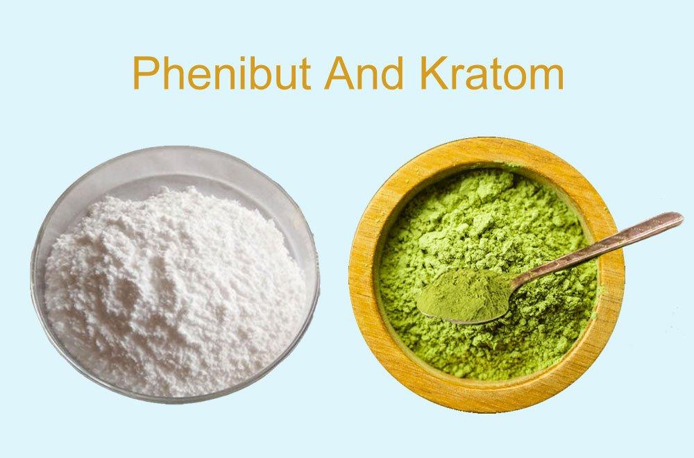 Phenibut and Kratom