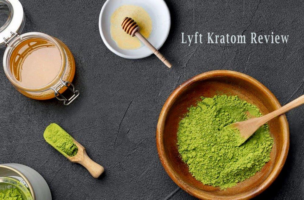 Lyft Kratom Review