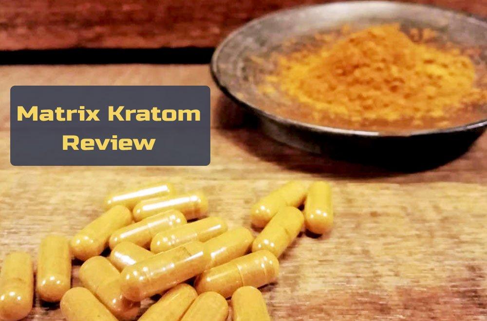 Matrix Kratom Review